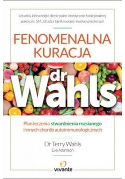 Fenomenalna kuracja dr Wahls