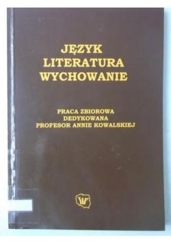 Język, literatura, wychowanie