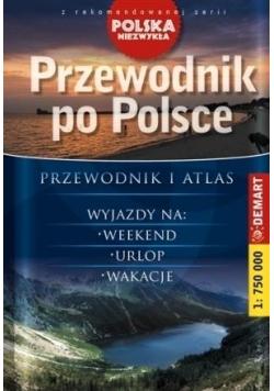 Polska Niezwykła. Przewodnik po Polsce w.2015