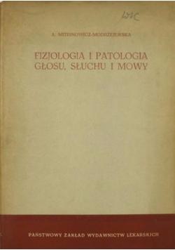 Fizjologia i patologia głosu, słuchu i mowy