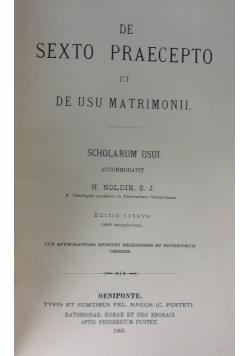 Summa theologiae moralis de sexto praecepto et de usu matrimonii. 1905r.