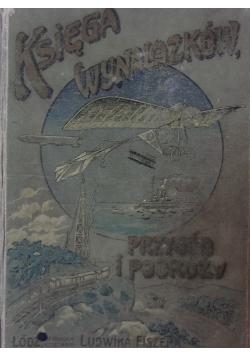 Księga wynalazków przygód i podróży, 1912r.