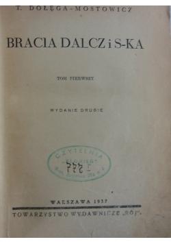 Bracia Dalcz i S-ka, 1937r.