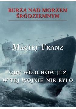 Burza nad Morzem Śródziemnym T.5 Gdy Włochów...