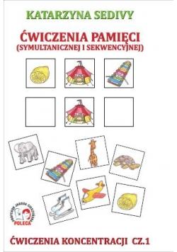 Ćwiczenia pamięci. Ćwiczenia koncentracji cz.1
