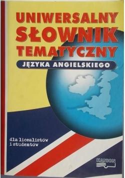 Uniwersalny słownik tematyczny języka angielskiego