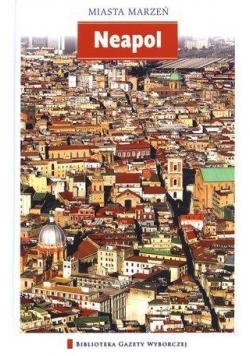 Miasta marzeń - Neapol