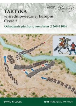 Taktyka w średniowiecznej Europie Część 2 Odrodzen