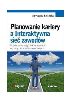 Planowanie kariery a Interaktywna sieć zawodów