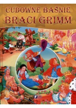 Cudowne Baśnie Braci Grimm FENIX