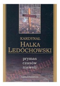 Kardynał Halka Ledóchowski prymas czasów niewoli
