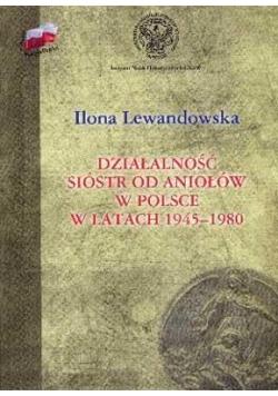 Działalność Sióstr od Aniołów w Polsce TW