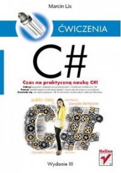 C#. Ćwiczenia. Wydanie III