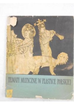 Tematy muzyczne w plastyce polskiej