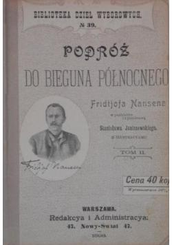 Podróż do Bieguna Północnego, t. II, 1898 r.