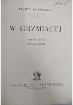 W grzmiącej, 1947 r.