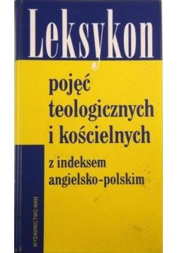 Leksykon pojęć teologicznych i kościelnych z indeksem angielsko-polskim