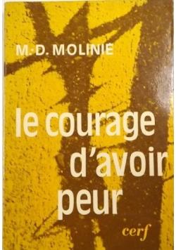 Molinie M. D. - Le Courage d'avoir peur