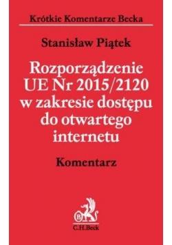 Rozporządzenie UE Nr 2015/2120. Komentarz
