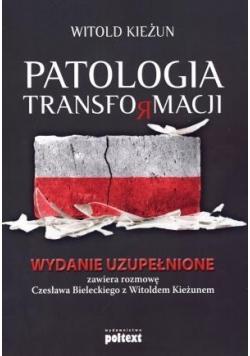 Patologia transformacji wyd. uzupełnione