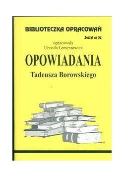 Biblioteczka opracowań nr 052 Opowiadania Borowski