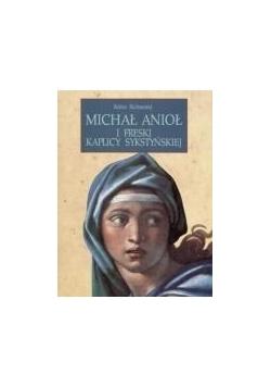 Michał Anioł i freski Kaplicy Sykstyńskiej