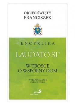 """Encyklika """"Laudato si'"""". W trosce o wspólny dom"""