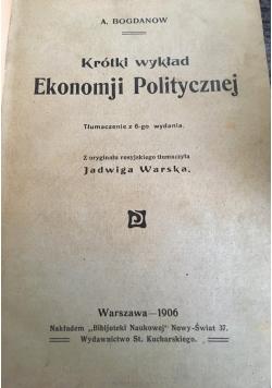 Krótki wykład Ekonomji Politycznej, 1906 r.