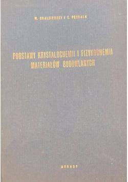 Podstawy krystalochemii i fizykochemii materiałów budowlanych