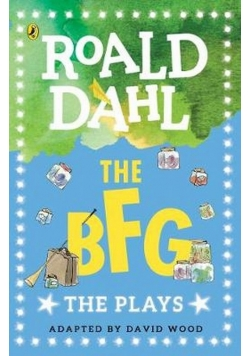 The BFG The Plays