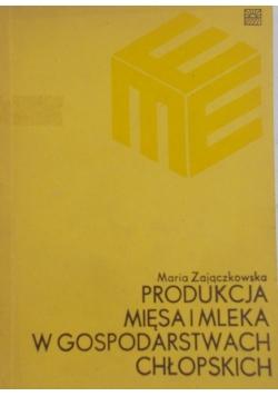 Produkcja mięsa i mleka w gospodarstwach chłopskich
