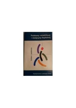 Podstawy rahabilitacji i medycyny fizykalnej