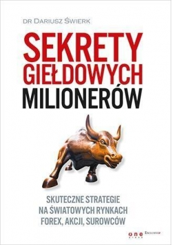 Sekrety giełdowych milionerów. Skuteczne strategie