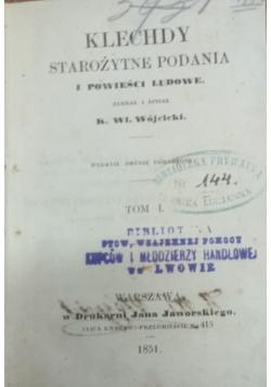 Klechdy starożytne podania i powieści ludowe, 1851 r.