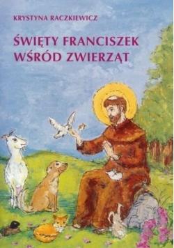 Święty Franciszek wśród zwierząt