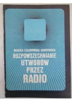 Rozpowszechnianie utworów przez radio