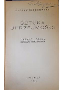 Sztuka uprzejmości, 1946 r.