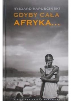 Gdyby cała Afryka ...