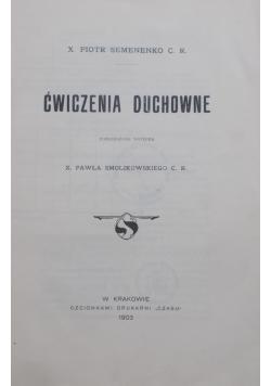 Ćwiczenia duchowe, 1903 r.