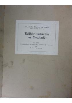 Keilschrifturtunden aus Boghaztoi,1934r.