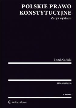 Polskie prawo konstytucyjne. Zarys wykładu