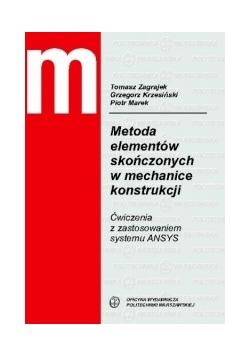Metoda elementów skończonych w mechanice konstrukcji