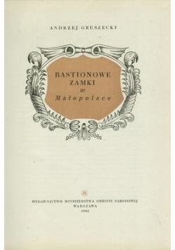 Bastionowe zamki w Małopolsce