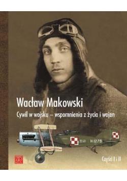 Cywil w wojsku - wspomn. z życia i wojen cz.1-2