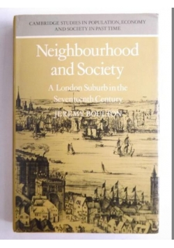 Neighbourhood and Society, A London Suburb in the Seventeenth Century