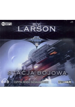 Star Force T.5 Stacja bojowa. Audiobook