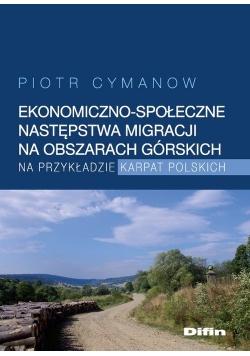 Ekonomiczno-społeczne następstwa migracji na obszarach górskich na przykładzie Karpat Polskich
