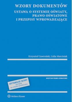 Wzory dokumentów ustawa o systemie oświaty, prawo oświatowe i przepisy wprowadzające