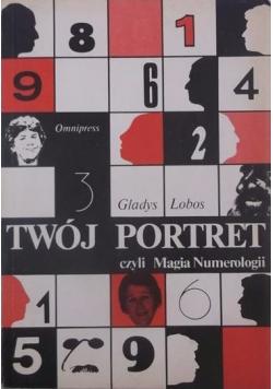 Twój portret, czyli Magia Numerologii