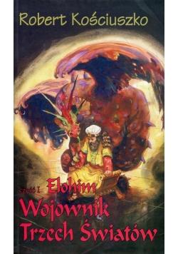 Wojownik Trzech Światów 1 Elohim
